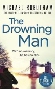 The Drowning Man (ebok) av Michael Robotham