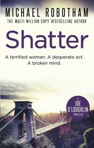 Shatter (ebok) av Michael Robotham