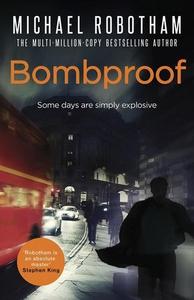 Bombproof (ebok) av Michael Robotham