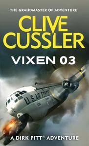 Vixen 03 (ebok) av Clive Cussler