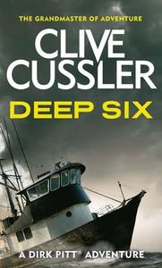 Deep Six (ebok) av Clive Cussler
