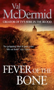 Fever Of The Bone (ebok) av Val McDermid
