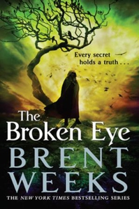 The Broken Eye (ebok) av Brent Weeks