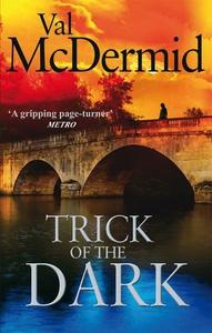 Trick Of The Dark (ebok) av Val McDermid