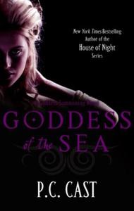Goddess Of The Sea (ebok) av P. C. Cast