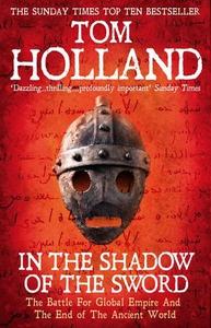 In The Shadow Of The Sword (ebok) av Tom Holl