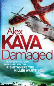 Damaged (ebok) av Alex Kava