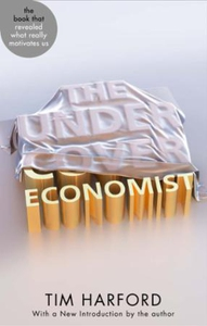 The Undercover Economist (ebok) av Tim Harfor