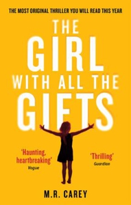 The Girl With All The Gifts (ebok) av M. R. C