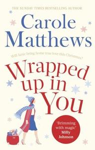 Wrapped Up In You (ebok) av Carole Matthews