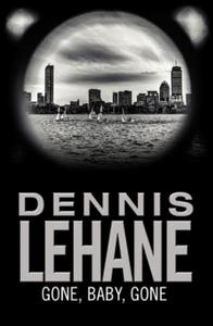 Gone, Baby, Gone (ebok) av Dennis Lehane