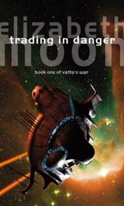 Trading In Danger (ebok) av Elizabeth Moon