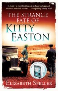 The Strange Fate Of Kitty Easton (ebok) av El