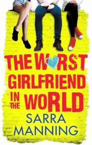 The Worst Girlfriend in the World (ebok) av S
