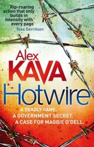 Hotwire (ebok) av Alex Kava