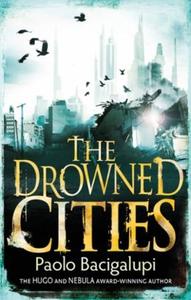 The Drowned Cities (ebok) av Paolo Bacigalupi