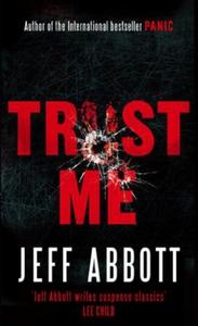 Trust Me (ebok) av Jeff Abbott