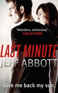 The Last Minute (ebok) av Jeff Abbott