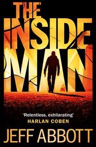 The Inside Man (ebok) av Jeff Abbott