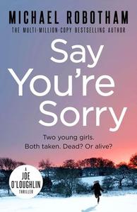Say You're Sorry (ebok) av Michael Robotham