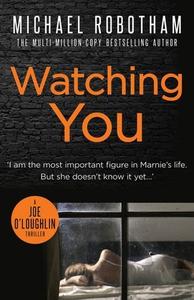 Watching You (ebok) av Michael Robotham