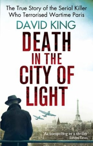 Death In The City Of Light (ebok) av David Ki