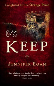 The Keep (ebok) av Jennifer Egan