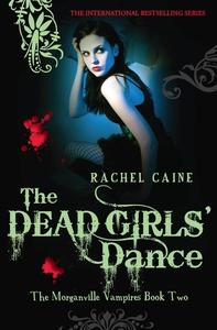 The Dead Girls' Dance (e-bog) af Rachel Caine
