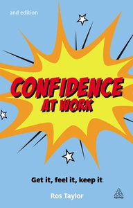 Confidence at Work (e-bok) av Ros Taylor