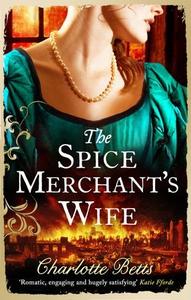 The Spice Merchant's Wife (ebok) av Charlotte