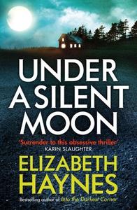 Under a Silent Moon (ebok) av Elizabeth Hayne