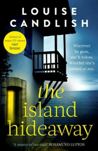 The Island Hideaway (ebok) av Louise Candlish