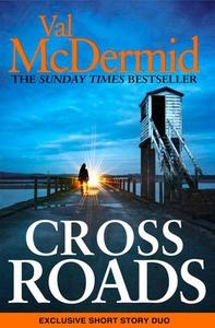 Cross Roads (ebok) av Val McDermid