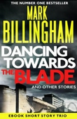 Dancing Towards the Blade and Other Stories