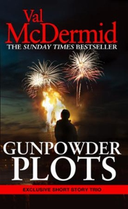 Gunpowder Plots (ebok) av Val McDermid