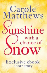 Sunshine, with a Chance of Snow (ebok) av Car