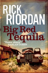 Big Red Tequila (ebok) av Rick Riordan