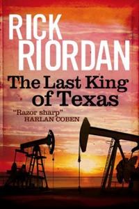The Last King of Texas (ebok) av Rick Riordan