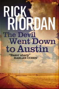 The Devil Went Down To Austin (ebok) av Rick