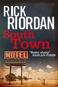 Southtown (ebok) av Rick Riordan