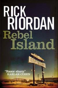 Rebel Island (ebok) av Rick Riordan