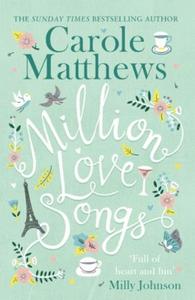Million Love Songs (ebok) av Carole Matthews