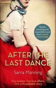 After the Last Dance (ebok) av Sarra Manning