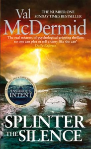 Splinter the Silence (ebok) av Val McDermid