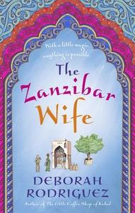 The Zanzibar Wife (ebok) av Deborah Rodriguez