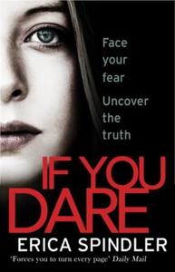 If You Dare (ebok) av Erica Spindler