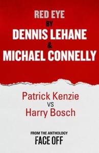Red Eye (ebok) av Dennis Lehane, Michael Conn