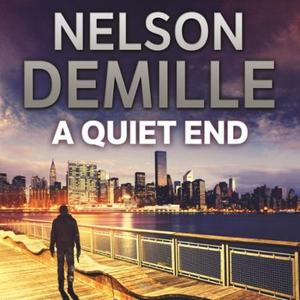 A Quiet End (lydbok) av Nelson DeMille