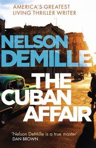 The Cuban Affair (ebok) av Nelson DeMille
