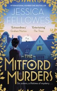 The Mitford Murders (ebok) av Jessica Fellowe
